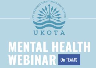 UKOTA Mental Health Webinar, 23 June 2021
